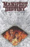 Manifest Destiny (2013) TPB 05: Mnemophobia & Chronophobia