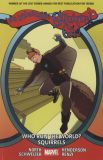 The Unbeatable Squirrel Girl (2016) TPB 06: Who run the World? Squirrels