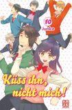Küss ihn, nicht mich! 10