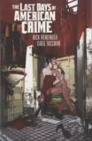 The Last Days of American Crime (2009) TPB
