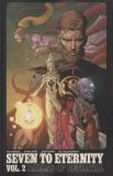 Seven to Eternity (2016) TPB 02: Ballad of Betrayal