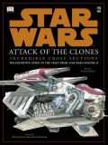 Star Wars: Attack of the Clones - Incredible Cross-Sections (2002) HC [signiert]