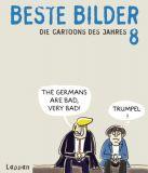 Beste Bilder 08: Die Cartoons des Jahres