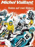 Michel Vaillant 20: Rodeo auf Rädern