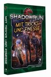 Mit Tricks und Finesse (Shadowrun 5. Edition)