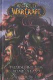 World of Warcraft (2008) HC 01: Fremder in einem fremden Land