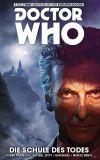 Doctor Who: Der Zwölfte Doctor (2015) 04: Die Schule des Todes
