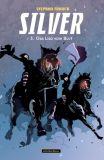 Silver 03: Das Lied vom Blut