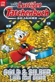 Lustiges Taschenbuch 501: Gold & Silber Lieb ich sehr