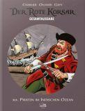 Der Rote Korsar Gesamtausgabe 10: Piraten im Indischen Ozean