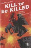 Kill or be Killed (2016) 14