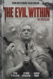 The Evil Within: The Interlude (2015) HC