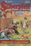 Silberpfeil (1970) 565: Aufstand der zornigen Krieger