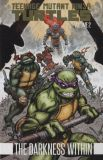 Teenage Mutant Ninja Turtles (2011) TPB 02 [2nd Edition]: The Darkness within