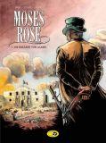 Moses Rose 01: Die Ballade von Alamo
