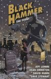 Black Hammer (2016) TPB 02: The Event