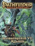 Pathfinder Rollenspiel: Ausbauregeln VI - Klassen [Taschenbuch]