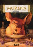 Murena 05: Kapitel 9+10 (Dornen / Das Bankett)