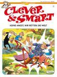 Clever & Smart 01: Keine Angst, wir retten die Welt!