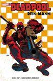 Deadpool (2011) Paperback 05: Dein Mann