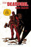 Deadpool (2011) Paperback 05: Dein Mann [Hardcover]