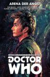 Doctor Who: Der Zehnte Doctor (2015) 05: Arena der Angst
