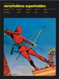 Perlen der Comicgeschichte 04: Verschollene Superhelden