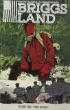 Briggs Land (2016) TPB 02: Lone Wolves