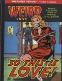 Weird Love: So this is Love! (2018) HC