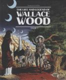 The Life and Legend of Wally Wood (2016) HC 02