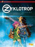 Spirou präsentiert 01: Zyklotrop - Die Tochter des Z