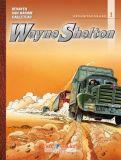 Wayne Shelton Gesamtausgabe 01 [Vorzugsausgabe]