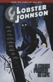 Lobster Johnson (2007) TPB 06: A Chain forged in Life