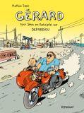 Gérard - Fünf Jahre am Rockzipfel von Depardieu
