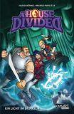 A House Divided 02: Ein Licht im Dunkeln