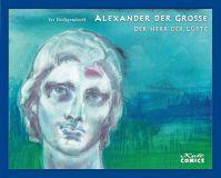 Alexander der Grosse 02: Der Herr der Lüfte [Vorzugsausgabe]
