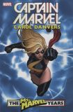Captain Marvel: Carol Danvers - The Ms. Marvel Years (2018) TPB 01