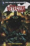 Batman - Detective Comics Paperback (2012) 04: Der Anti-Batman [Hardcover]