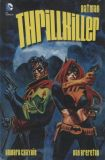 Batman: Thrillkiller [Hardcover]