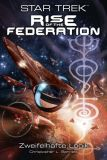 Star Trek - Rise of the Federation 03: Zweifelhafte Logik