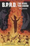 B.P.R.D. TPB 31: The Devil You Know 01 - Messiah