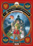 Das Schloss in den Sternen 03: Die Ritter vom Mars