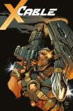 Cable (2018) 01: Bis zum Anfang aller Tage [Hardcover]
