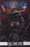 Teenage Mutant Ninja Turtles (2011) TPB 03 [2nd Edition]: Fall and Rise