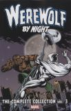Werewolf by Night Complete Collection (2017) TPB 03