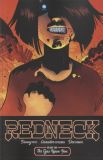 Redneck (2017) TPB 02: The Eyes Upon You