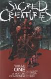 Sacred Creatures (2017) TPB 01: A Mixture of Madness