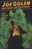 Joe Golem, Occult Detective (2016) HC 02: The Outer Dark