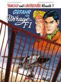 Tanguy und Laverdure Klassik SC 01: Gefahr für Mirage F1