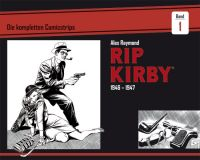 Rip Kirby 01: Die kompletten Comicstrips 1946-1947